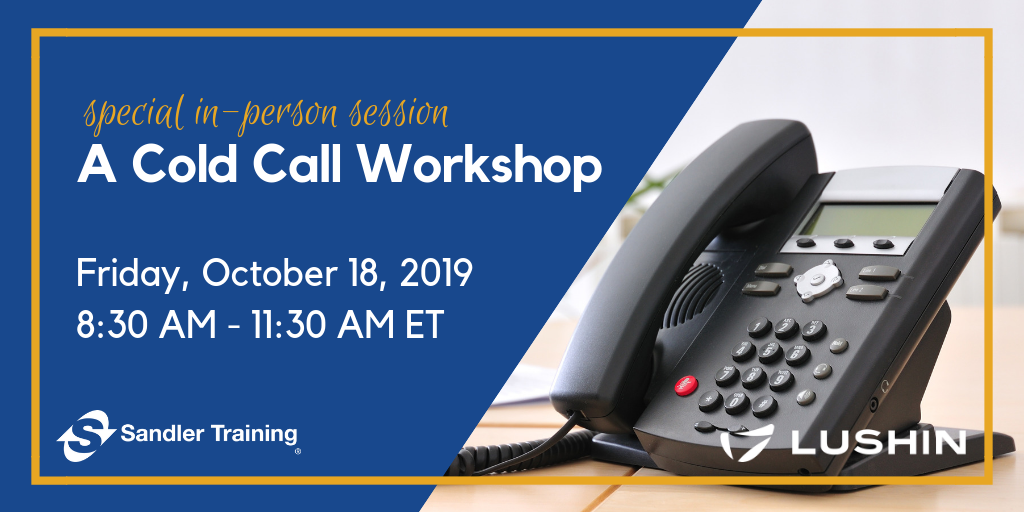 A Cold Call Workshop with Rob Lime - October 18, 2019