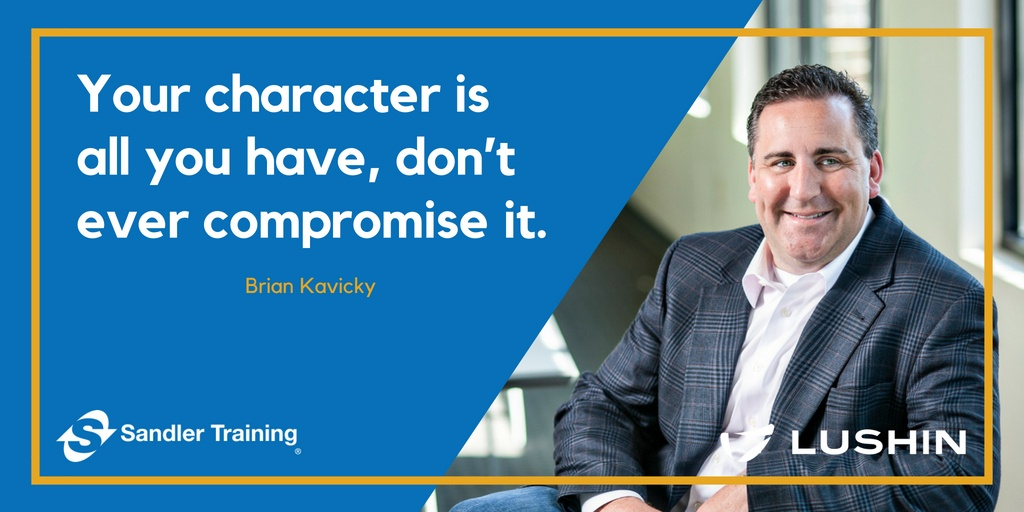 "Best Piece of Advice: ""Your character is all you have, don't ever compromise it."""