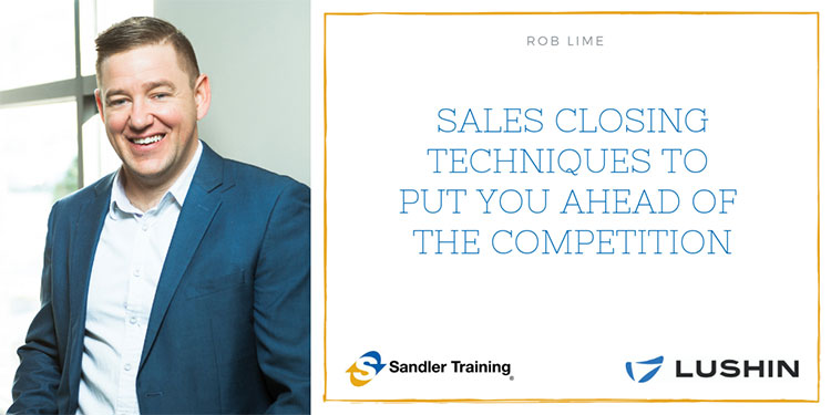 5 Sales Closing Techniques to Put You Ahead of the Competition
